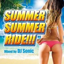 SUMMER SUMMER RIDE!!! Mixed by Sonic/PARTY HITS PROJECT
