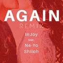 Again Remix/Injoy (feat. Ne-Yo & Shiloh)