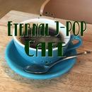 Eternal J-POP Cafe/TENDER SOUND JAPAN