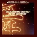 Gigi's Good Night/Gigi D'agostino & Pandolfi