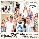 #teamクズ feat. DJ TY-KOH & KOWICHI/t-Ace