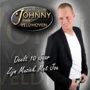Deelt 10 Jaar Zijn Muziek Met Jou/Johnny Van Veldhoven