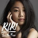 Yes Be Free/RIRI