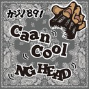 Caan Cool -Single/NG HEAD