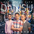 LOST IN THE CITY/DANSU