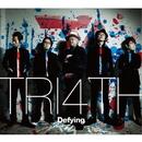 Defying/TRI4TH
