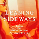 Leaning Sideways (feat Jason Derulo, Pryslezz & Vedo)/Lotus