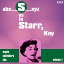 S as in STARR, Kay (Volume 1)/Kay Starr