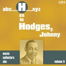 H as in HODGES, Johnny (Volume 5)/Johnny Hodges