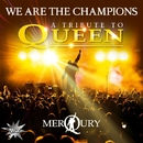 We Are The Champions - A Tribute To Queen/Merqury