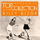 Top Collection: Billy Bizor/Billy Bizor