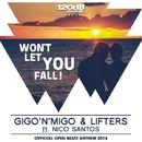 Won't Let You Fall/Gigo'n'Migo