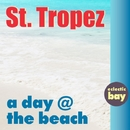 St. Tropez/A Day At The Beach
