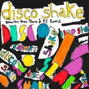 Disco Shake/Dimitri From Paris & DJ Rocca