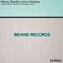 Amor Perfecto/Henry Gordon