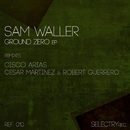 Ground Zero/Sam Waller