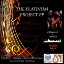 The Platinum Project EP/Dj MuZI.GP & Friends
