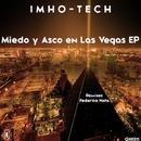 Miedo y Asco en Las Vegas EP/Imho-Tech