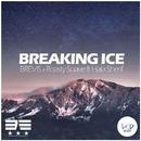 Breaking Ice/BREVIS & Roasty Suave feat. Hala Sherif