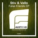 False Friends EP/Stiv & Vallo