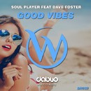 Good Vibes/Soul Player