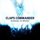 Ecstasy vs Molly/Claps Commander