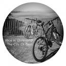 The City Of Bikes/Alice In Whiterland