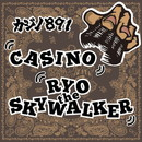 CASINO -Single/RYO the SKYWALKER