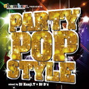 Chambers presents PARTY POP STYLE mixed by DJ Kenji.T & DJ D's/DJ Kenji.T & DJ D's