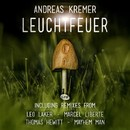 Leuchtfeuer E.P./Andreas Kremer