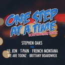 One Step At A Time (feat. Lil Jon, Tpain & French Montana, We Are Tonez & Brittany Boardwick)/Stephen Oaks