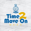 Time 2 Move On -Single/DAZZ