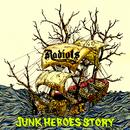 JUNK HEROES STORY/RADIOTS