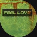 Feel Love/Kriz Tech