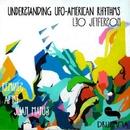 Understanding UFO-American Rhythms/Leo Jefferson