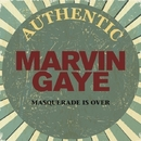 The Masquerade is Over - Early Hits/MARVIN GAYE