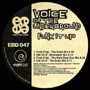 Funk It Up/Voice Of The Underground