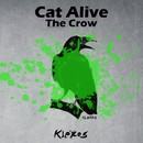 The Crow/Cat Alive