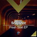 Fresh Start EP/Snapshot