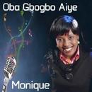 Oba Gbogbo Aiye/Monique
