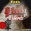 2 Words/DJ RANDY