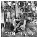 The Masters of the Roll - Josef Lhévinne/Josef Lhévinne