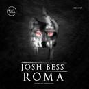 Roma/Josh Bess