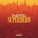 Superhero/DVoyce