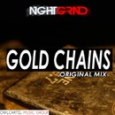 Gold Chains/NGHTGRND