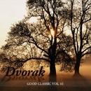 Dvorak - Good Classic, Vol. 11/Armonie Symphony Orchestra