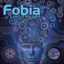 Lost Thought/Fobia