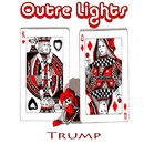 Trump/Outre Lights