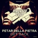 Get Back/Petar Della Pietra