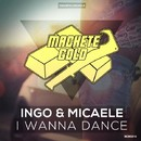 I Wanna Dance/Ingo & Micaele